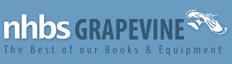 NHBS Grapevine - The Best of Our Books & Equipment