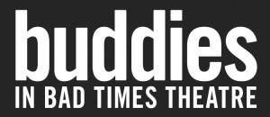 Buddies in Bad Times job posting