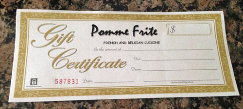 Pomme Frite gift certificates - perfect for any occasion!