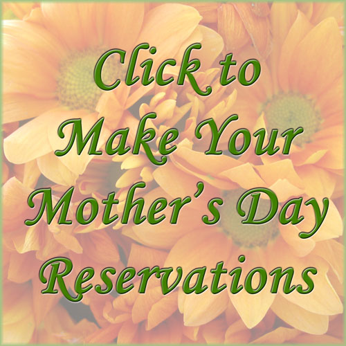 Make Your Mother's Day Reservations Online