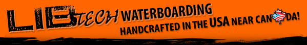 Lib Tech Waterboards - Handcrafted near Canada in the USA