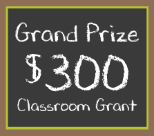 Teacher of the year Grand Prize $300 Grant
