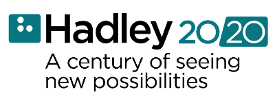 Hadley 2020: A century of seeing new possibilities