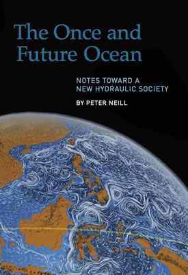 The Once and Future Ocean by Peter Neill