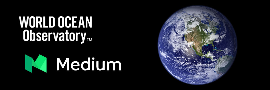 World Ocean Observatory blogs on Medium