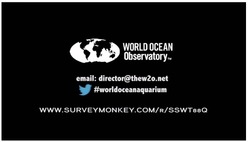 World Ocean Aquarium | 2 question survey