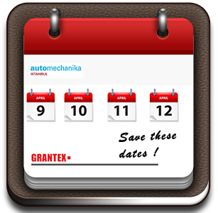 Book these dates, Grantex S.A participates in Automechanika Intanbul 2015