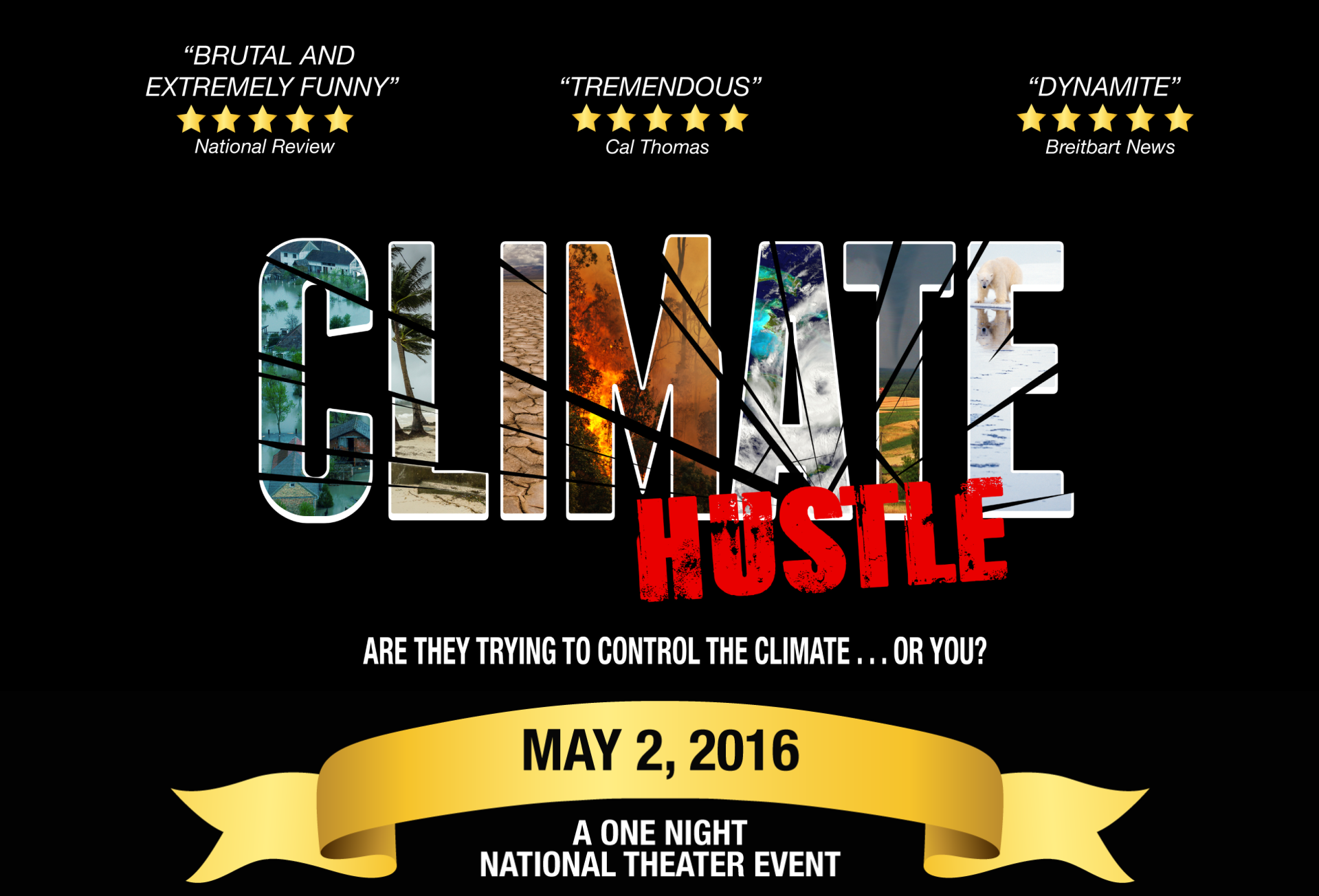 The Reviews Are in! 'Climate Hustle' is 'the most dangerous documentary of year' – 'Wickedly effective use of slapstick humor' – 'Lays waste to Gore' – 'Brutal & Extremely Funny'