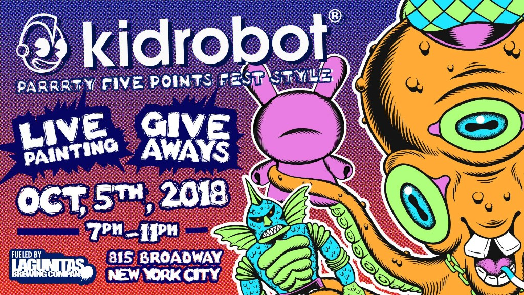 Kidrobot Five Points Fest Party