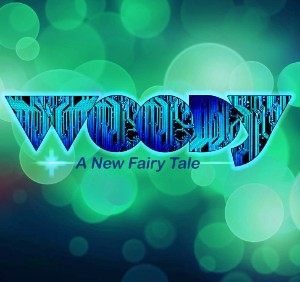 Woody - A New Fairytale