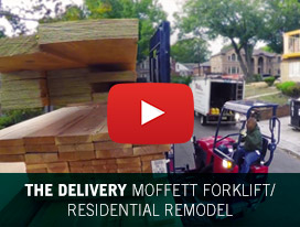 The Delivery Moffett Forklift / Residential Remodel