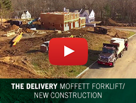 The Delivery - Moffett Forklift / New Construction
