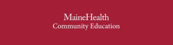 MaineHealth Community Education