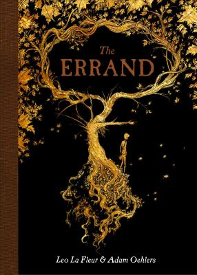 The Errand by Leo LaFleur, illustrated by Adam Oehlers