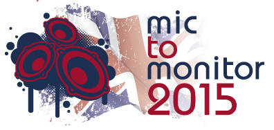 Mic to Monitor UK Tour 2015