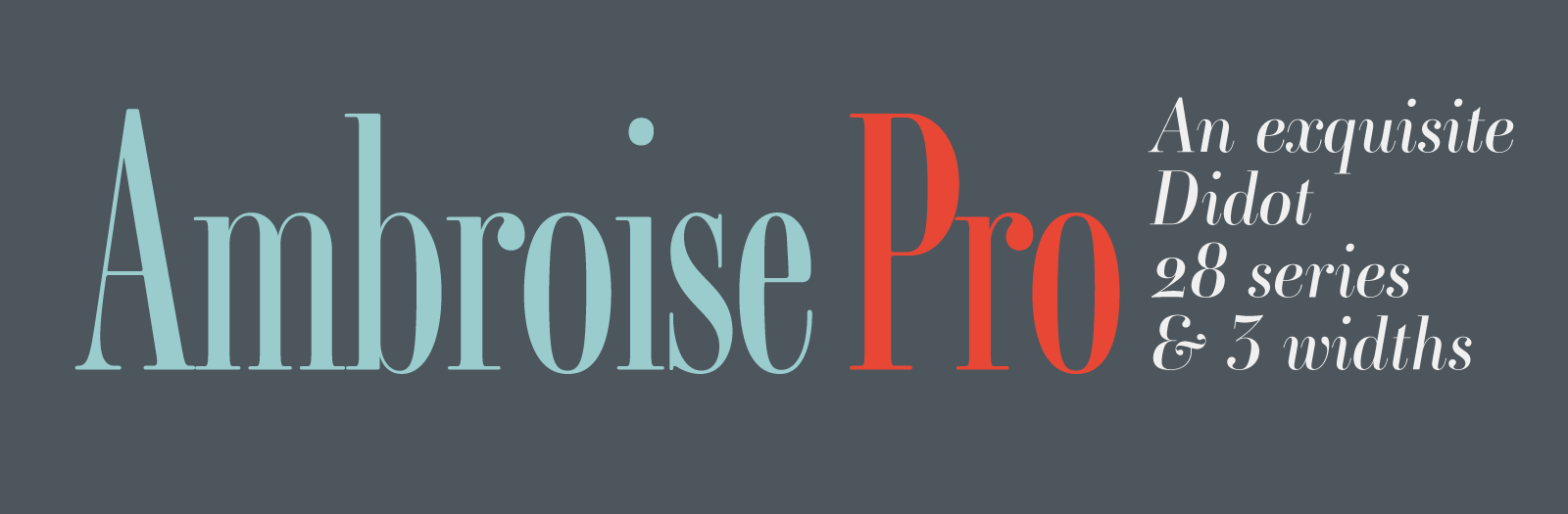 This new version of Ambroise Pro feature fully new italics, new weights and many other new glyphs!