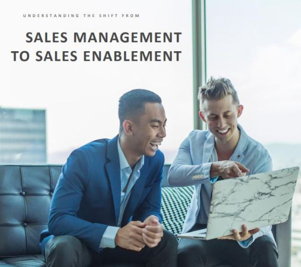 Whitepaper: Understanding the Shift from Sales Management to Sales Enablement