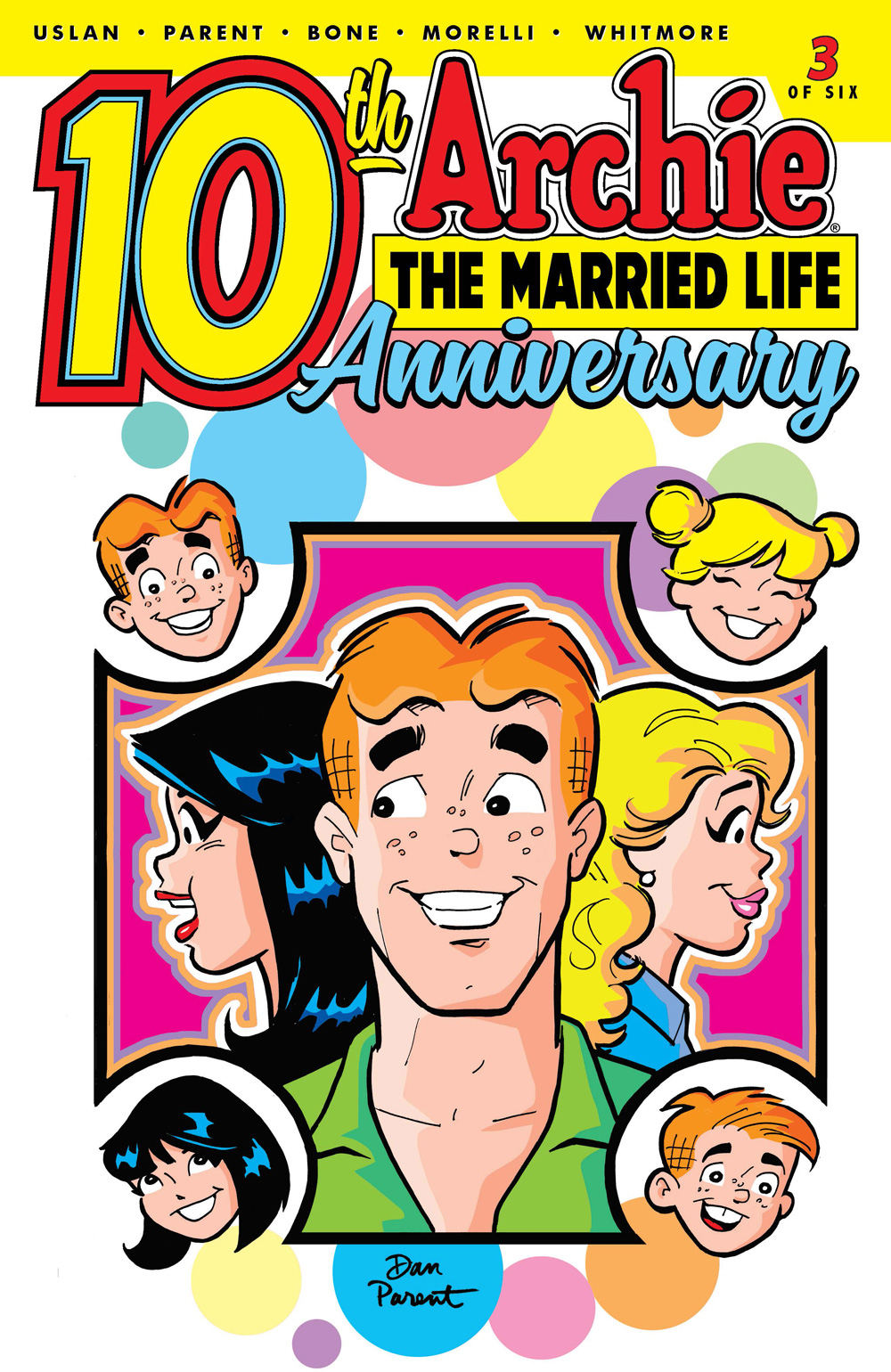 ARCHIE THE MARRIED LIFE: 10th ANNIVERSARY #3: CVR A Parent
