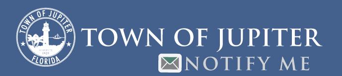 Town_of_Jupiter-Notify_Me