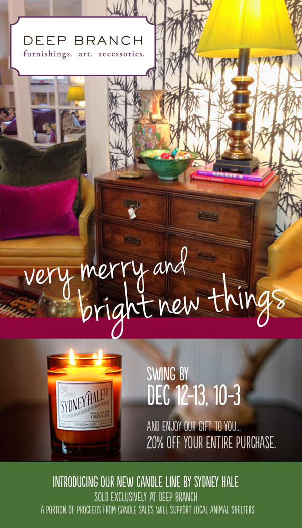 very merry and bright new things -- Dec 12-13 at Deep Branch