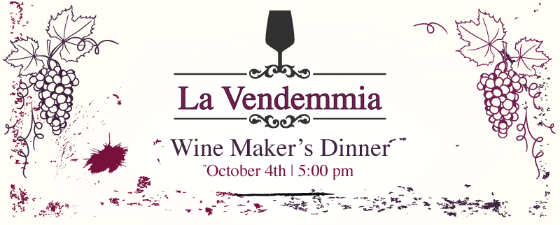 La Vendemmia Wine Maker's Dinner