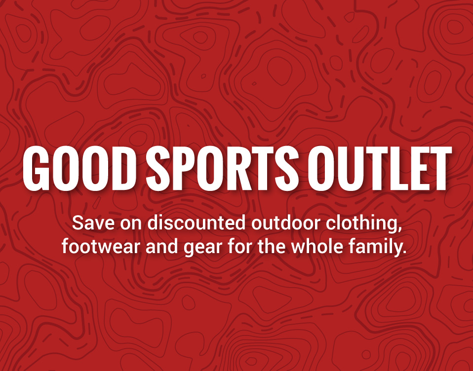 Save on discounted outdoor clothing, footwear and gear at the Good Sports Outlet. Check often for new arrivals and special deals!