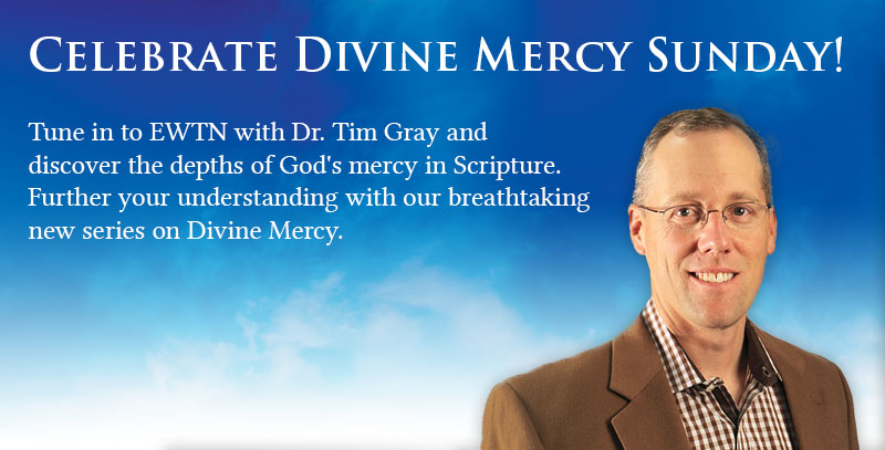 Celebrate Divine Mercy Sunday!