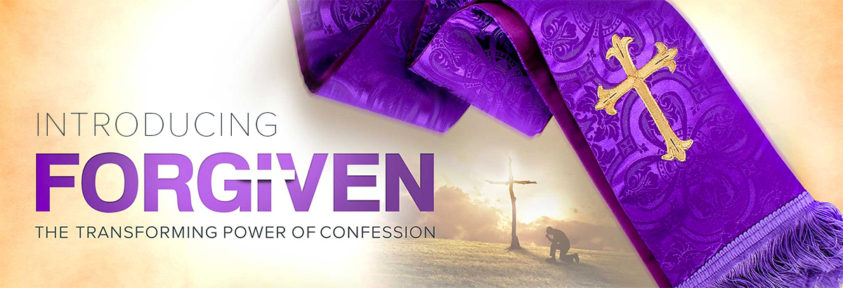 "Introducing ""Forgiven: The Transforming Power of Confession"""