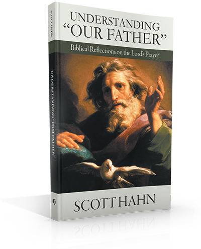 "Understanding ""Our Father"""