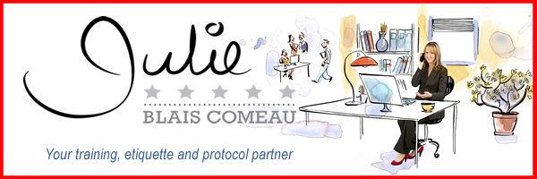 Julie Blais Comeau - Your training, etiquette and protocol partner