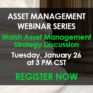 Join Us - Strategy Discussion with Walsh Asset Management CTA and review of current market opportunities on Tuesday, January 26th at 3PM CST