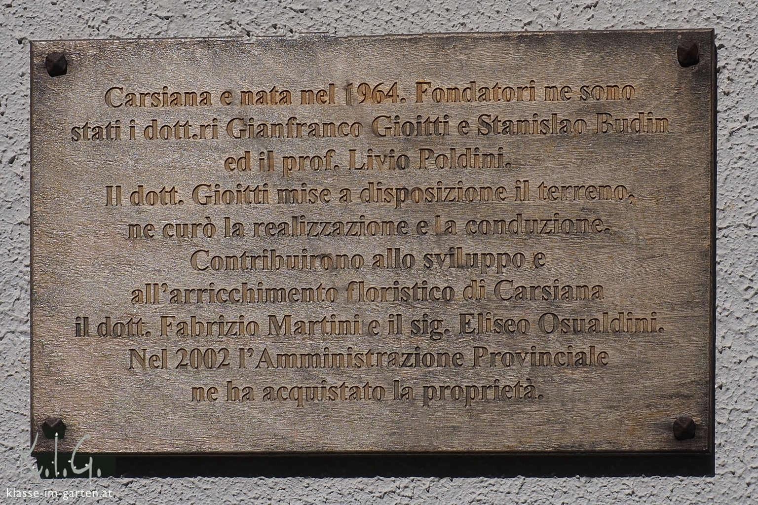 Giardino Botanico Carsiana- gegründet durch Privatinitative