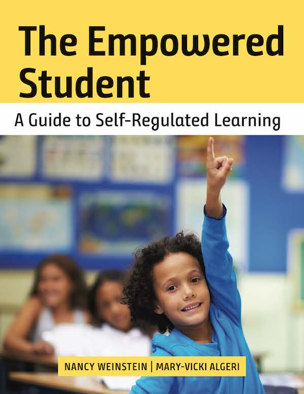 The Empowered Student: A Guide to Self-Regulated Learning book cover