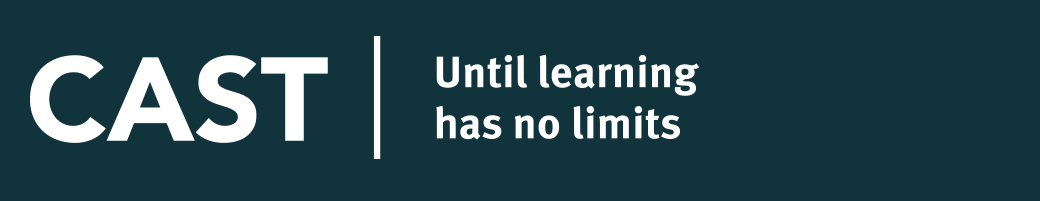 CAST | Until learning has no limits