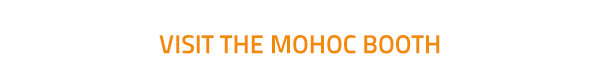 Visit the MOHOC booth
