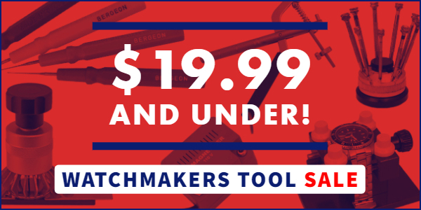 $19.99 AND UNDER! Watchmaker Tools Sale