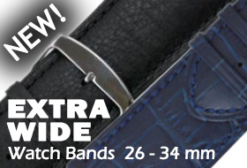 NEW, Extra Wide Watch Bands