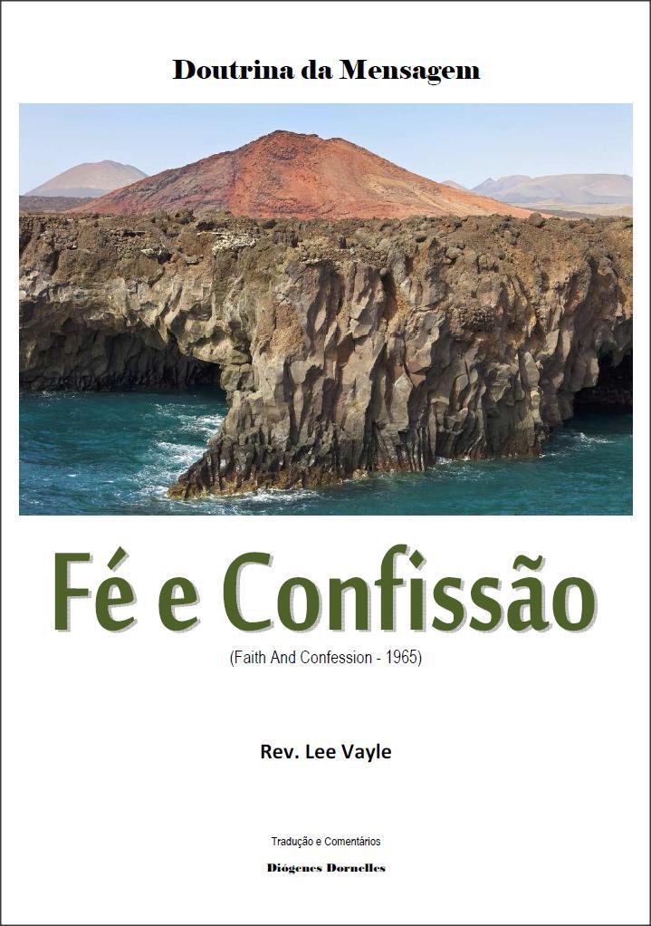 Fé e Confissão - Lee Vayle