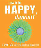 How to Be Happy Dammit book