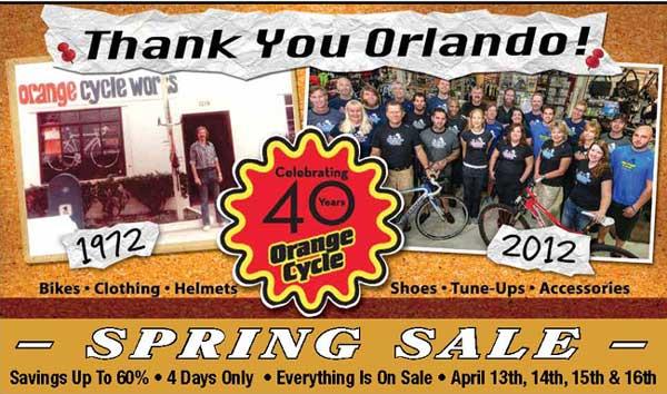 Orange Cycle's 40th Year Celebration - Spring Sale April 13-16th.