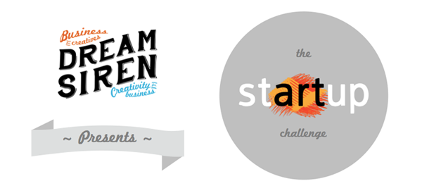 Dream Siren presents: The stARTup Challenge!