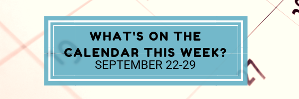 Events at Church September 22-29