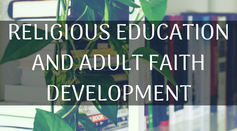 Religious Education and Adult Faith banner