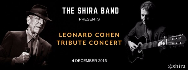 Shira Band: Leonard Cohen Tribute Concert