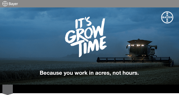 It's Grow Time - Because you work in acres, not hours.