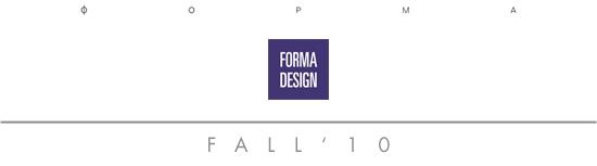 FORMA Design  - Fall 2010