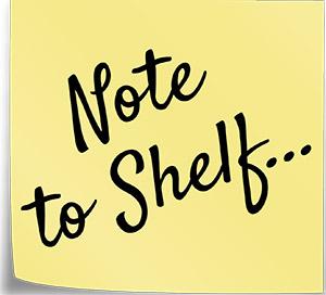 Note to Shelf