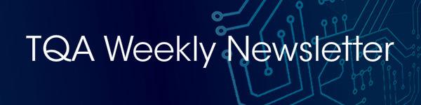 TQA Weekly Newsletter