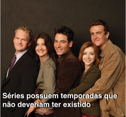 séries possuem temporadas que não deveriam ter existido