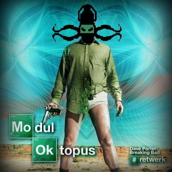moduloktopus breaking bad bassadelic dave porter